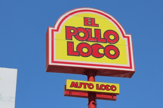 Hey! It's El Pollo Loco! (Photo: Darren Popik)